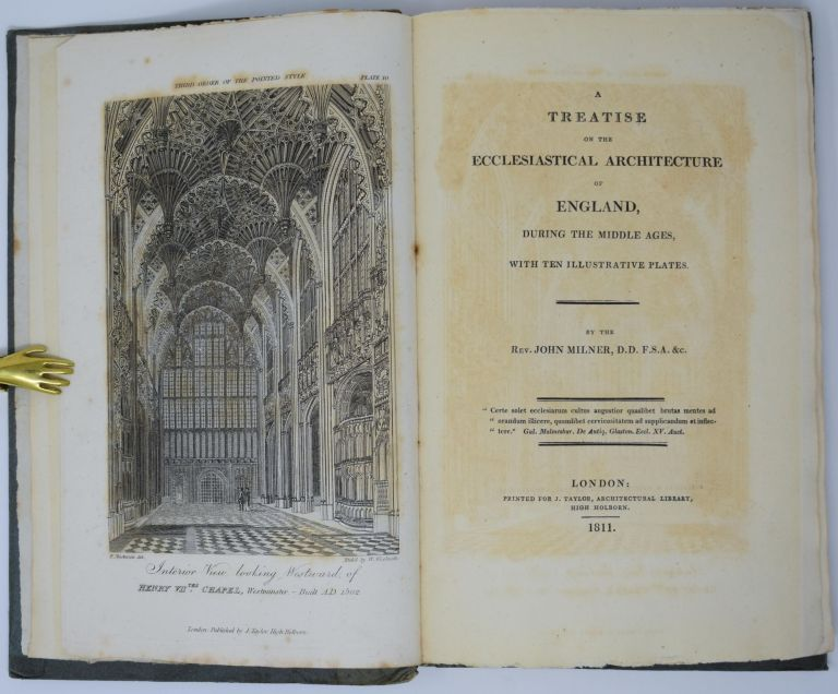 A Treatise on the Ecclesiastical Architecture of England, During the Middle Ages, with Ten Illustrative Plates. John Rev Milner.