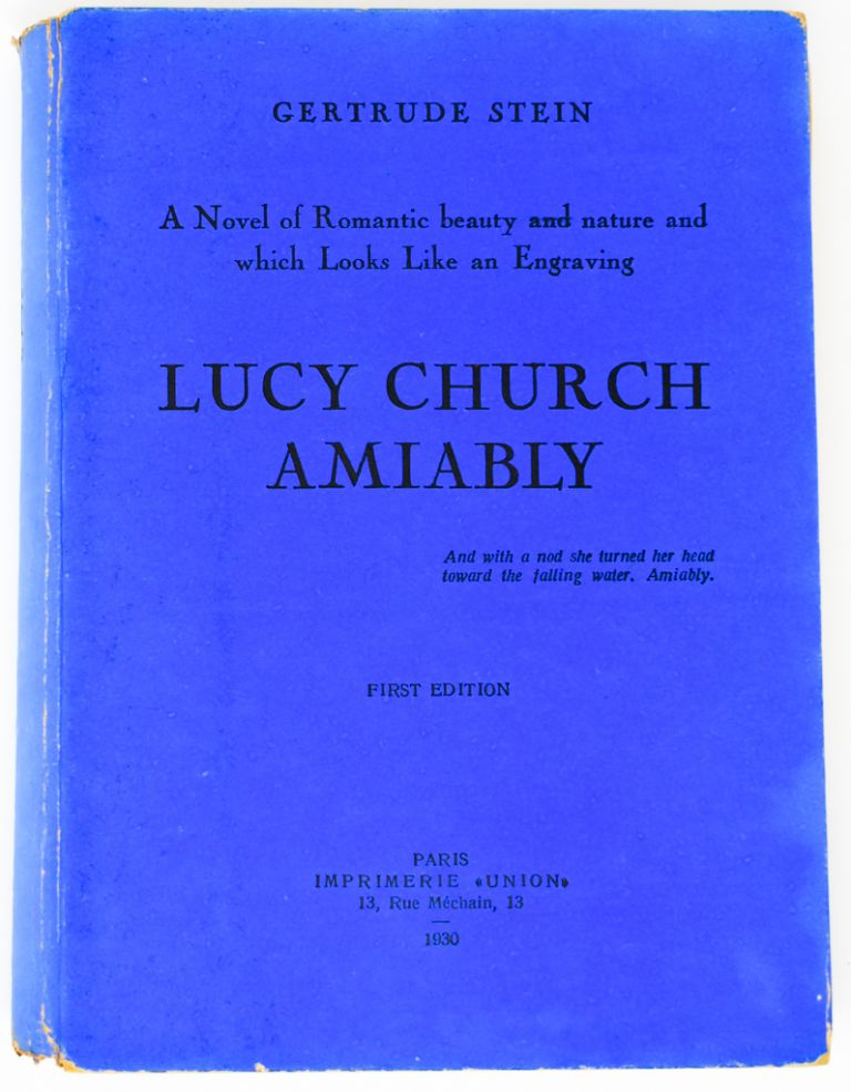 Lucy Church Amiably [Signed by Stein]. Gertrude Stein.