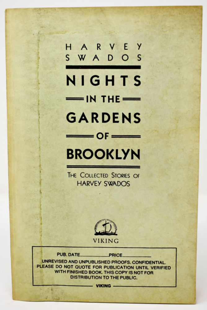 Nights in the Gardens of Brooklyn [Saul Bellow's copy]. Harvey Swados.