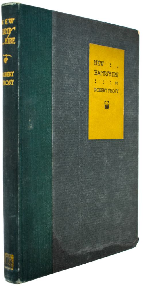 New Hampshire [Signed and Inscribed by Frost]. Robert Frost, J J. Lankes.