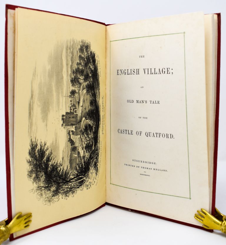 The English Village; an Old-Man's Tale of the Castle of Quatford. George Griffith.