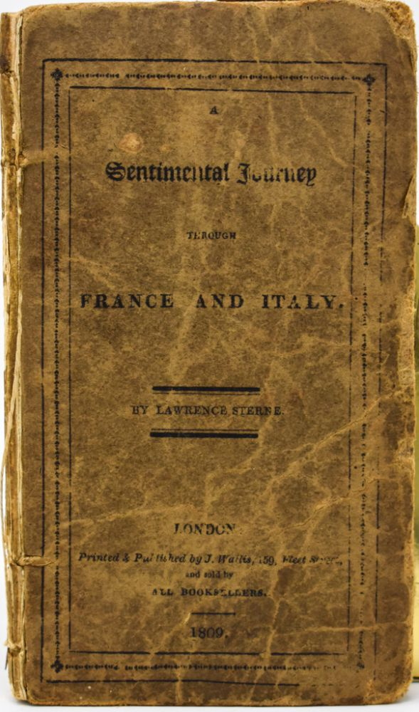 A Sentimental Journey through France and Italy. Lawrence Sterne, Laurence Sterne.