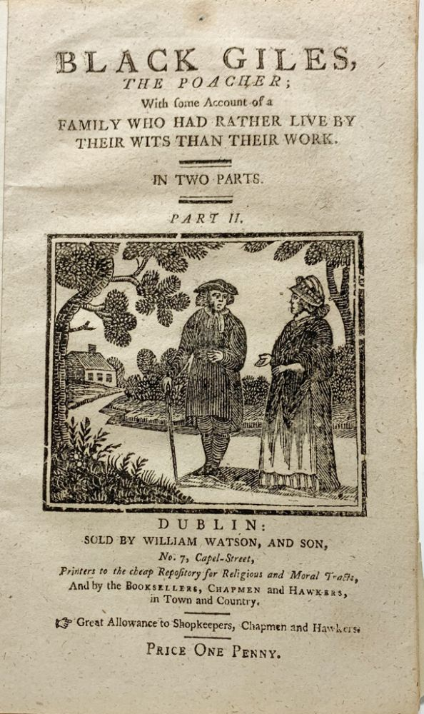 Black Giles, the poacher; with some account of a family who had rather live by their wits than their work. In two parts. Part II. pseud. for Hannah More Z.