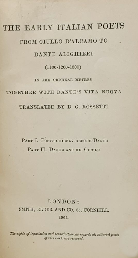 The Early Italian Poets from Ciullo D'Alcamo to Dante Alighieri (1100-1200-1300) in the Original Metres Together with Dante's Vita Nuova. ed., transl.