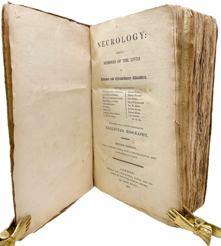 Necrology: Being Memoirs of the Lives of Eminent and Extraordinary Characters.