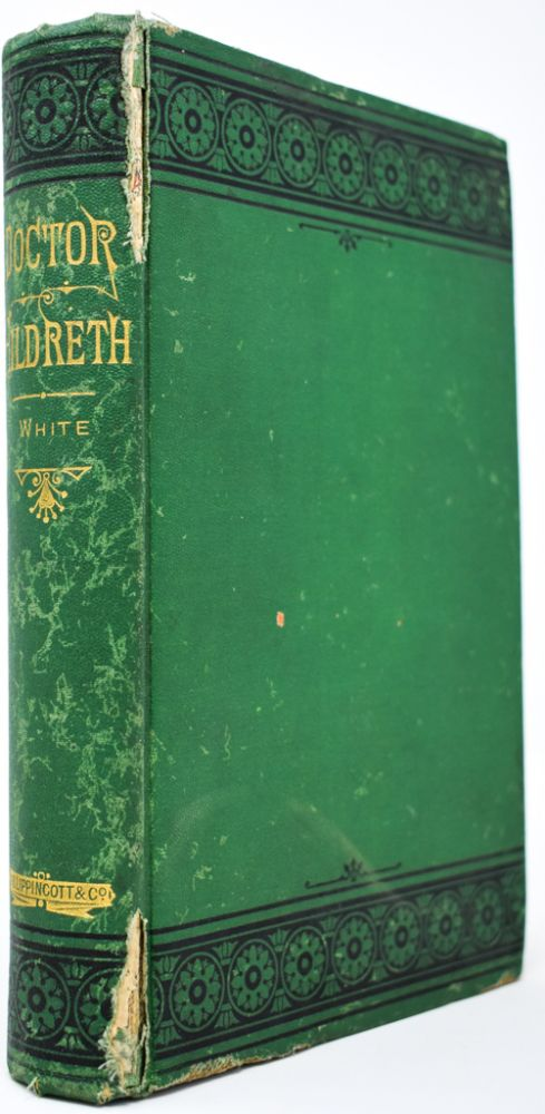 Doctor Hildreth: A Romance. Alfred Ludlow White.