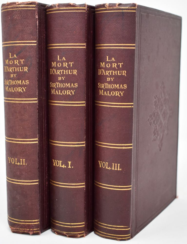 La Mort d'Arthure: The History of King Arthur and of the Knights of the Round Table. Sir Thomas Malory.
