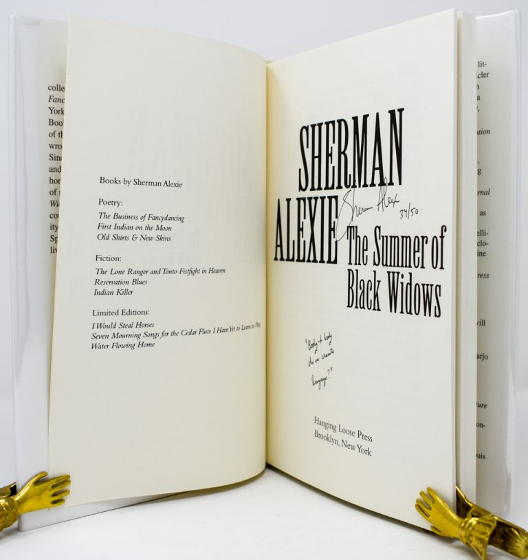 The Summer of Black Widows [Signed/Inscribed/Limited]. Sherman Alexie.