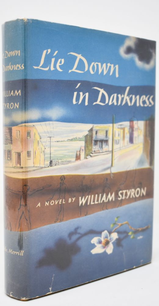 Lie Down in Darkness [Signed]. William Styron.