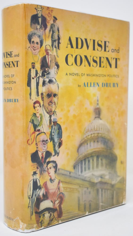 Advise and Consent [First Edition, advance copy]. Allen Drury.