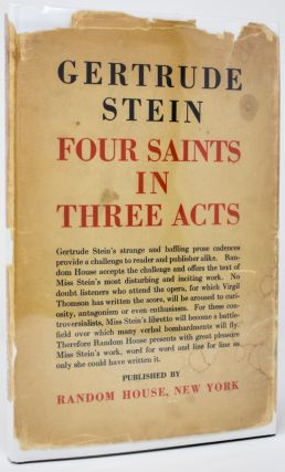 Four Saints in Three Acts. An Opera to be Sung [Signed by Stein]. Gertrude Stein