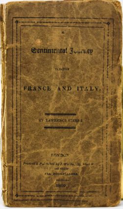 A Sentimental Journey through France and Italy. Lawrence Sterne, Laurence Sterne