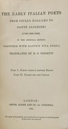 The Early Italian Poets from Ciullo D'Alcamo to Dante Alighieri (1100-1200-1300) in the Original...