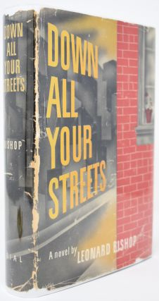 Down All Your Streets. Leonard Bishop