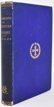 Fragments Of Christian History [signed]. Joseph Henry Allen
