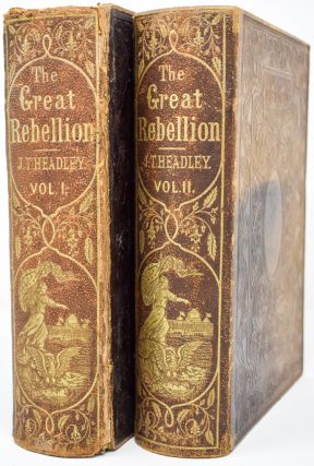 The Great Rebellion. J. T. Headley, Joel Tyler